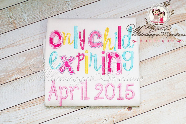 Only Child Expiring Shirt Girls Shirt Whitesuggar Creations