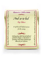 Esoterica - And So to Bed Pipe Tobacco 8 oz.