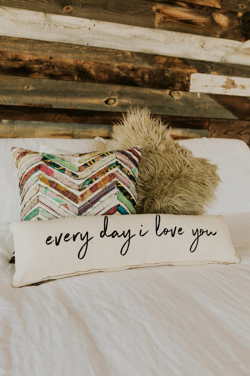 'Every Day I Love You' Pillow