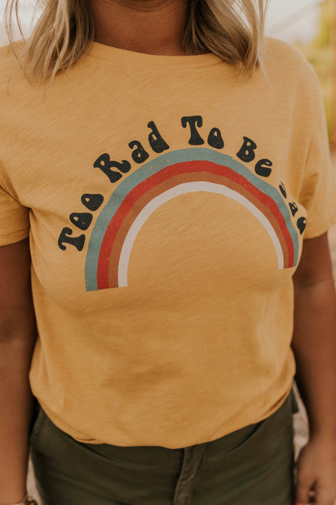 Too Rad To Be Sad Graphic Tee | ROOLEE