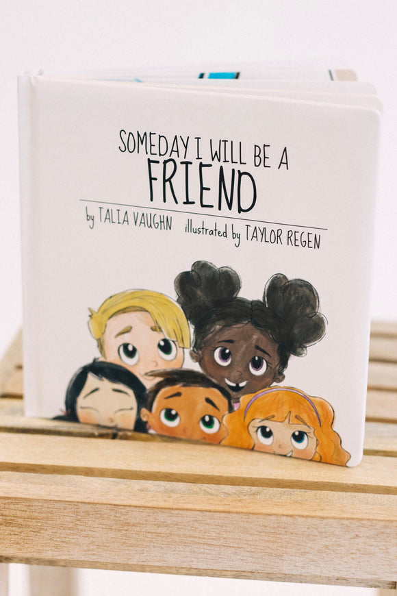 Someday I Will Be A Friend Book | ROOLEE
