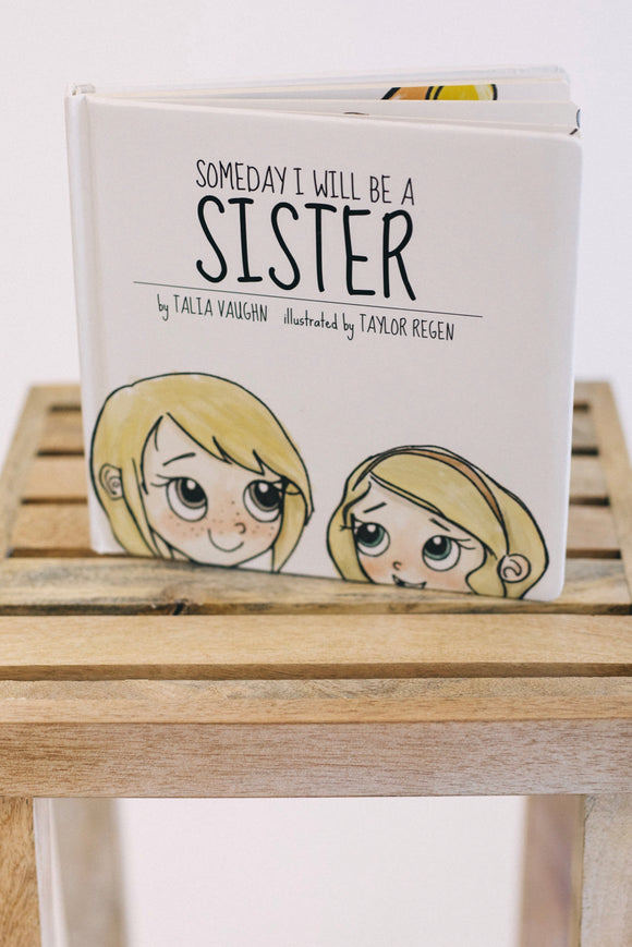 Someday I Will Be A Sister Book