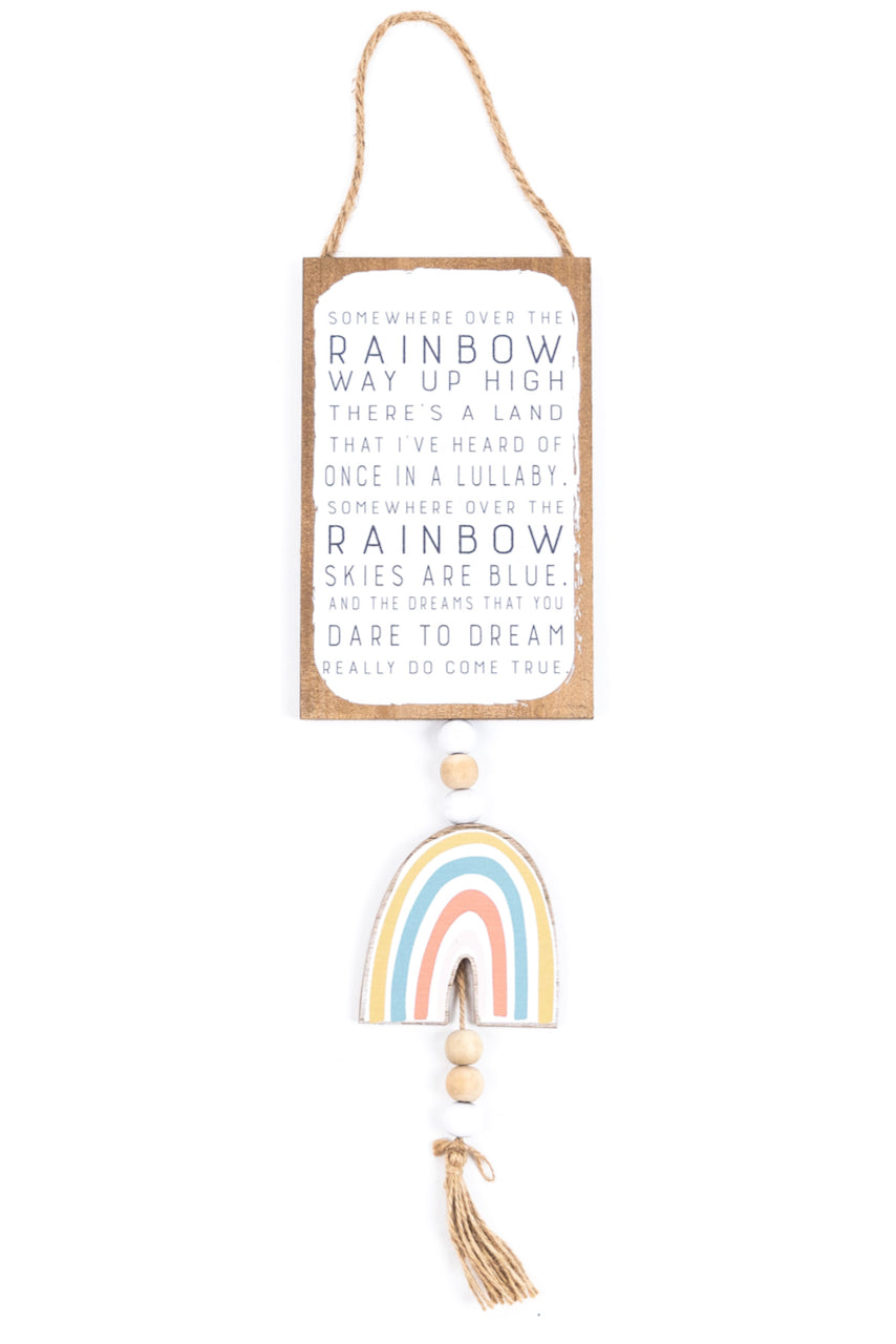 Over the Rainbow Sign