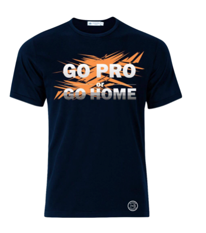 Go Pro or Go Home Tee