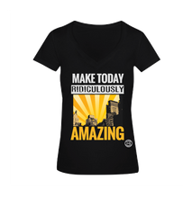 Make Today Ridiculously Amazing V-Neck Tee