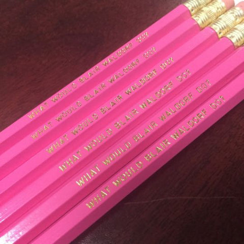 What Would Blair Waldorf Do? Set of pencils 6 Pencils
