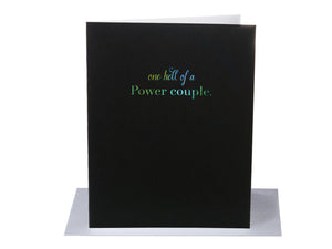 One hell of Power couple. Holographic Foil: Letterpress card