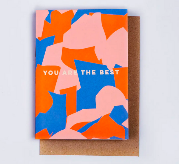 """You Are The Best"" Shapes Card greeting card"