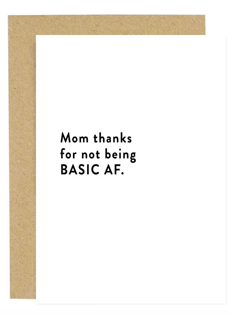 """Not a Basic Mom"" Greeting card"