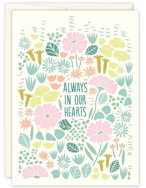 """Always in Our Hearts"" Greeting Card"