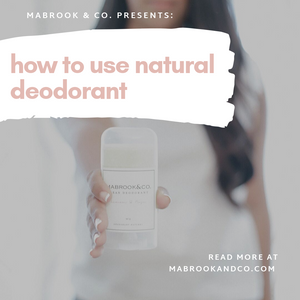 How To Use Natural Deodorant: A Tutorial