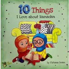 10 Things I Love About Ramadan