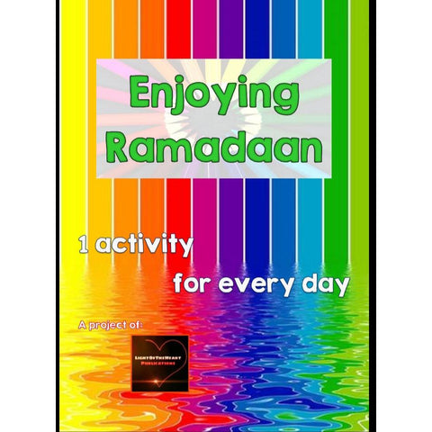 Enjoying Ramadaan - Activity Book