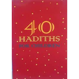 40 Hadiths for Children