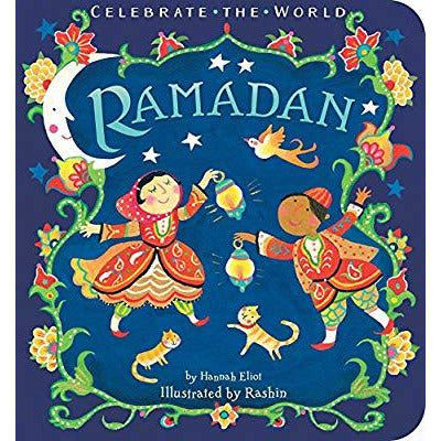 Ramadan (Celebrate the World) Board Book
