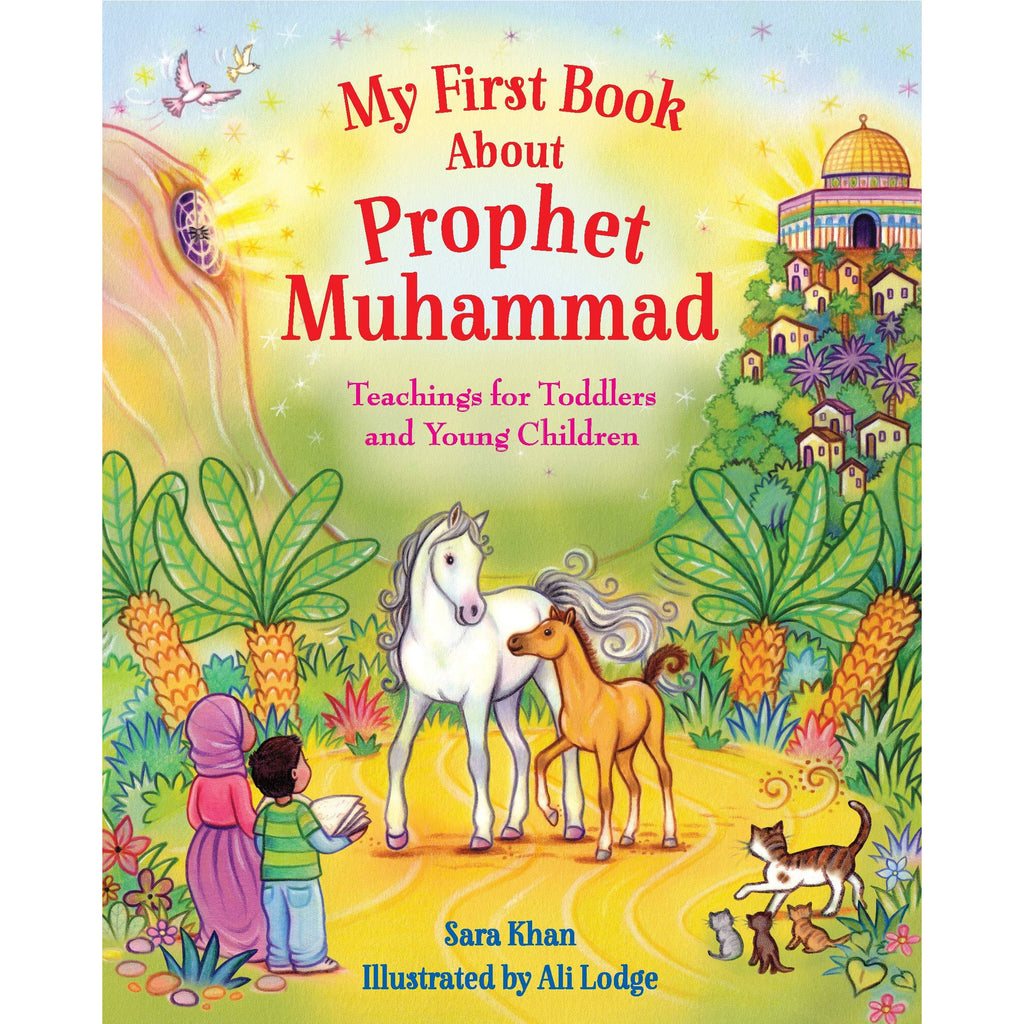 My First Book About The Prophet Muhammad (SAW)