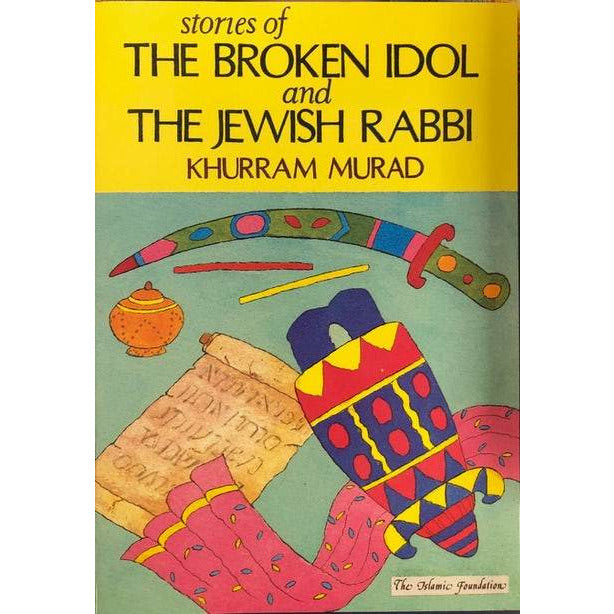 Stories of the Broken Idol and the Jewish Rabbi