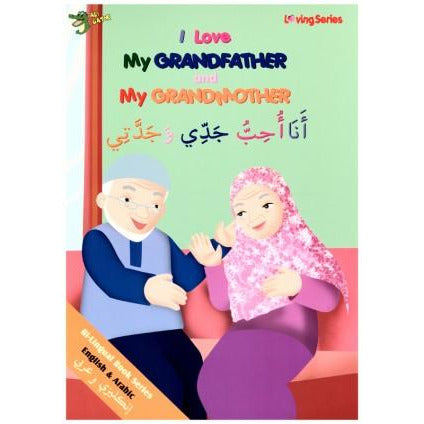 I Love My Grandfather and My Grandmother (with Arabic)