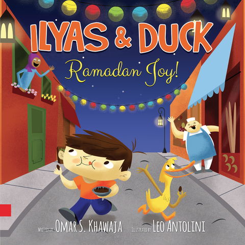 Ilyas & Duck: Ramadan Joy