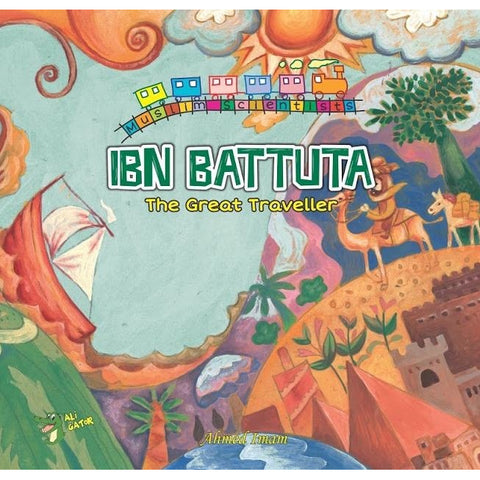 The Muslim Scientist Series: Ibn Battuta – The Great Traveller
