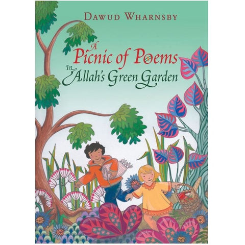 A Picnic of Poems: In Allah's Green Garden (Book & CD)