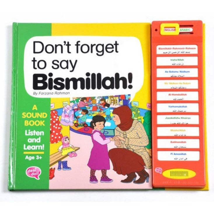 Story Sound Book: Don't Forget to Say Bismillah!