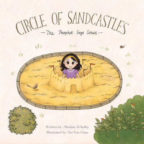 Circles of Sandcastles – The Prophet Says Series
