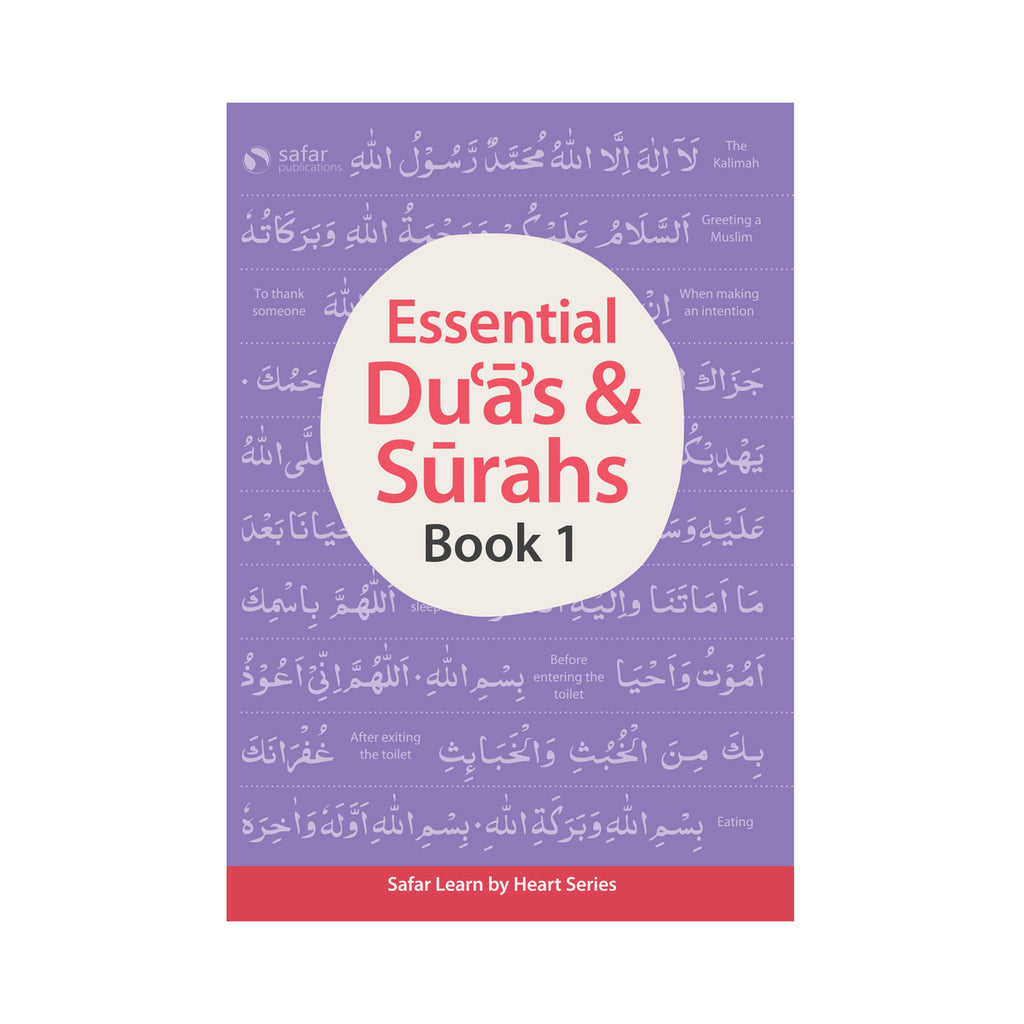 Essential Duas and Surahs: Book 1 (Memorisation) – Learn by Heart Series by Safar