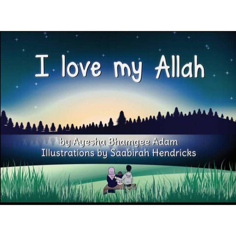 I Love My Allah
