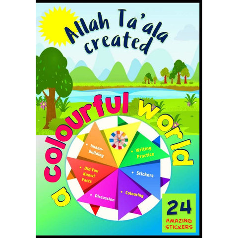 Allah Ta'ala Created A Colourful World