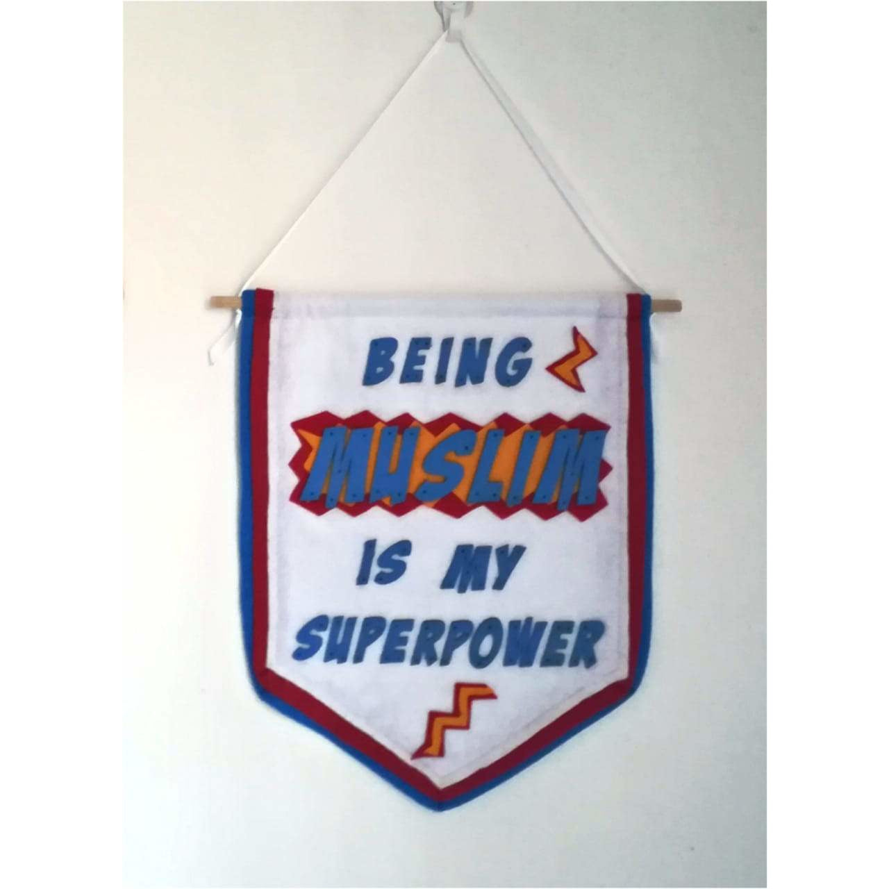 Handmade Wall Banner - Being Muslim Is My Superpower