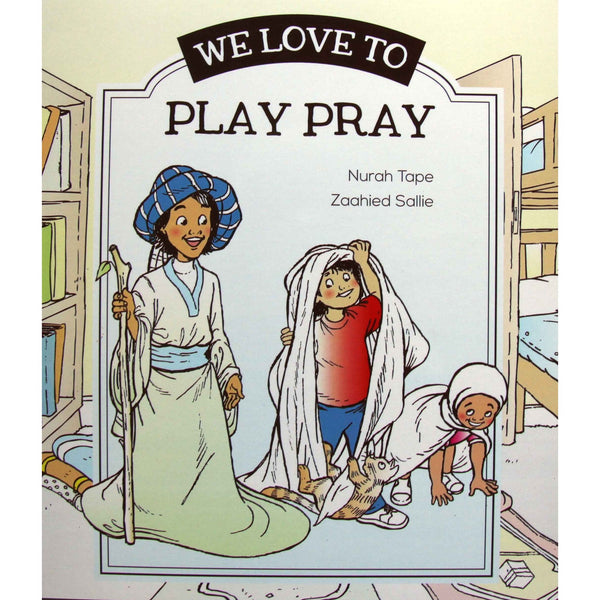 We Love to Play Pray