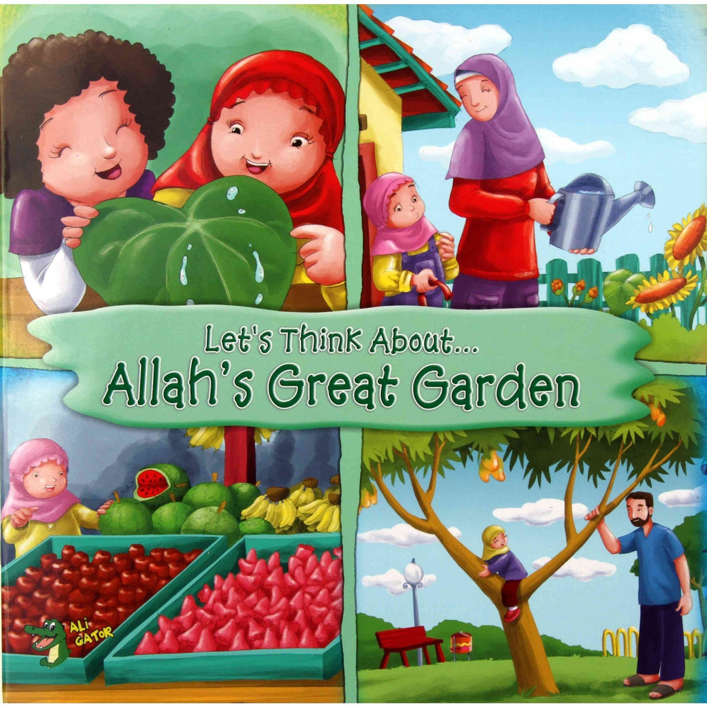 Let's Think About... Allah's Great Garden