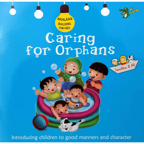 Akhlaaq Building Series: Caring for Orphans