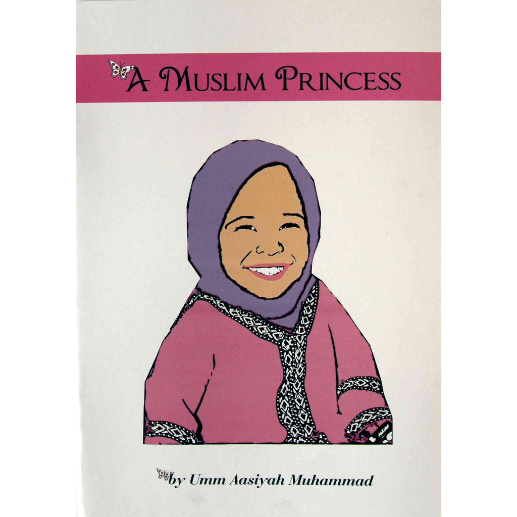 A Muslim Princess (story book)