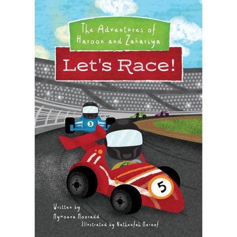 Let's Race! (The Adventures of Haroon and Zakariya Book 1)