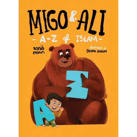 Migo & Ali: A-Z of Islam (Encyclopedia for Muslim Children)
