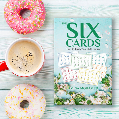 The Six Cards: How To Teach Your Child Qur'an (Book + Cards)