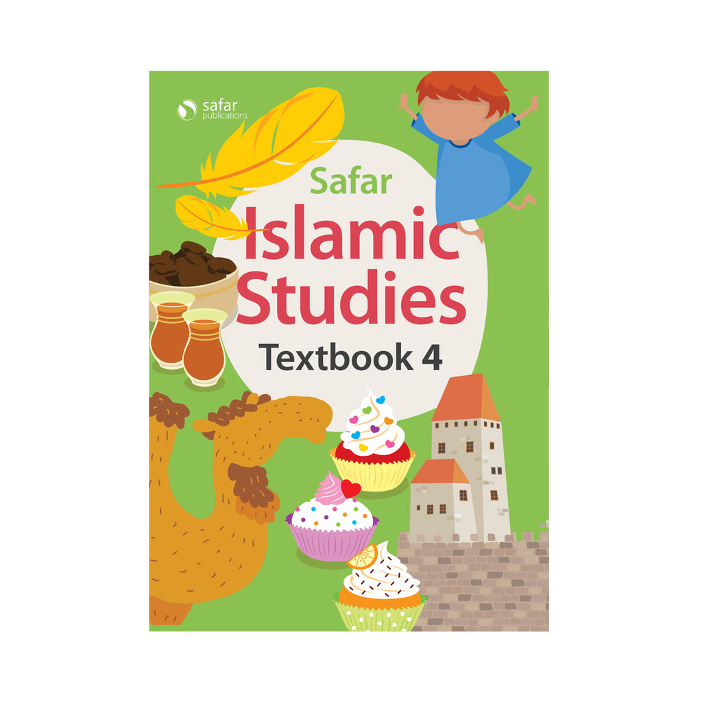 Islamic Studies: Textbook 4 – Learn about Islam Series by Safar