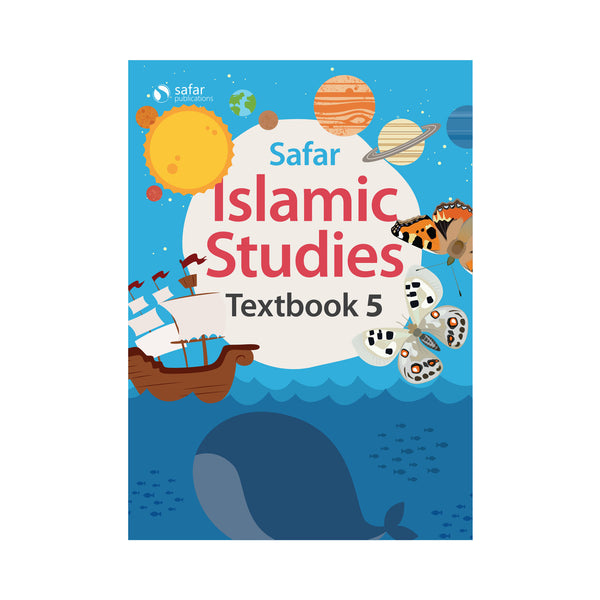 Islamic Studies: Textbook 5 – Learn about Islam Series by Safar