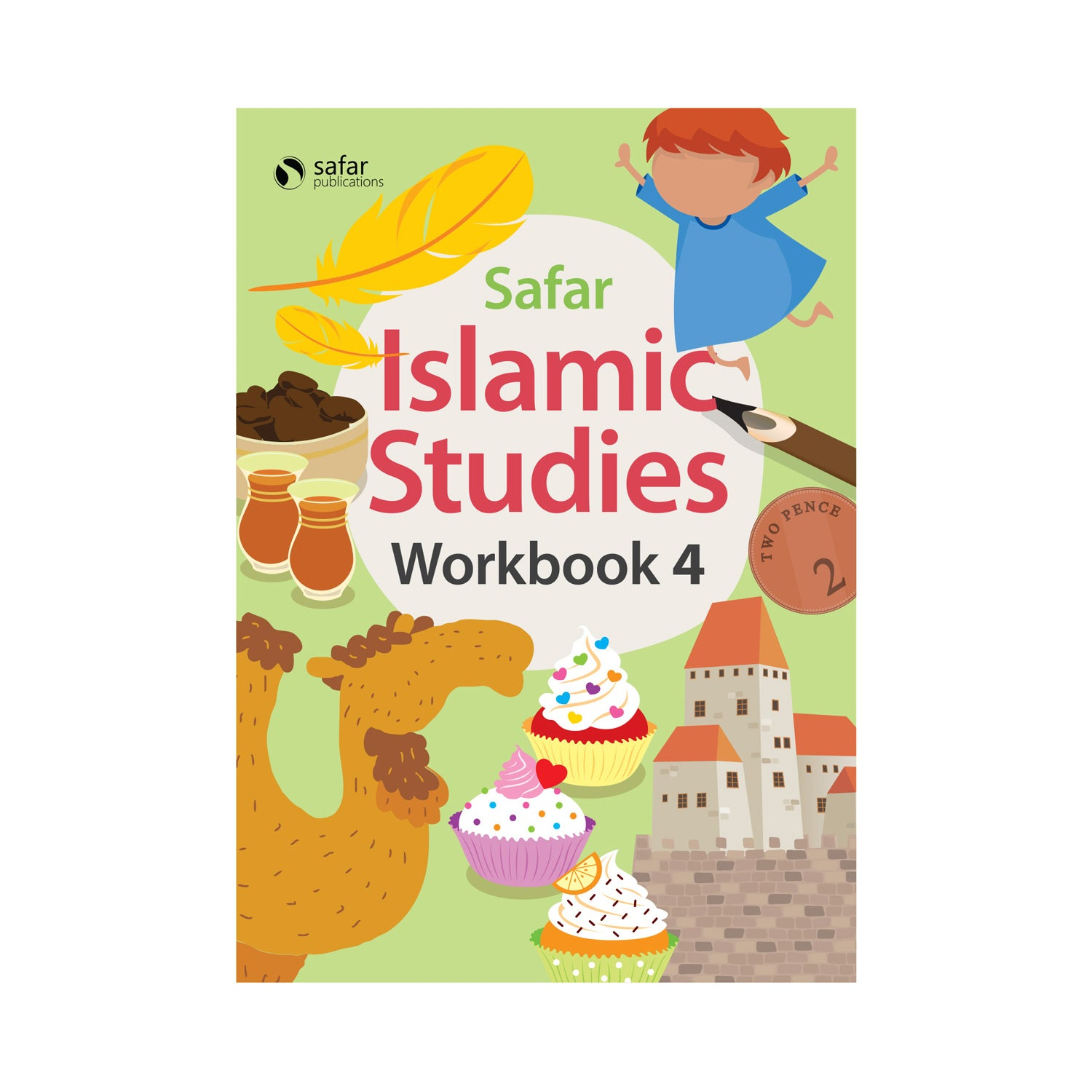Islamic Studies: Workbook 4 – Learn about Islam Series by Safar