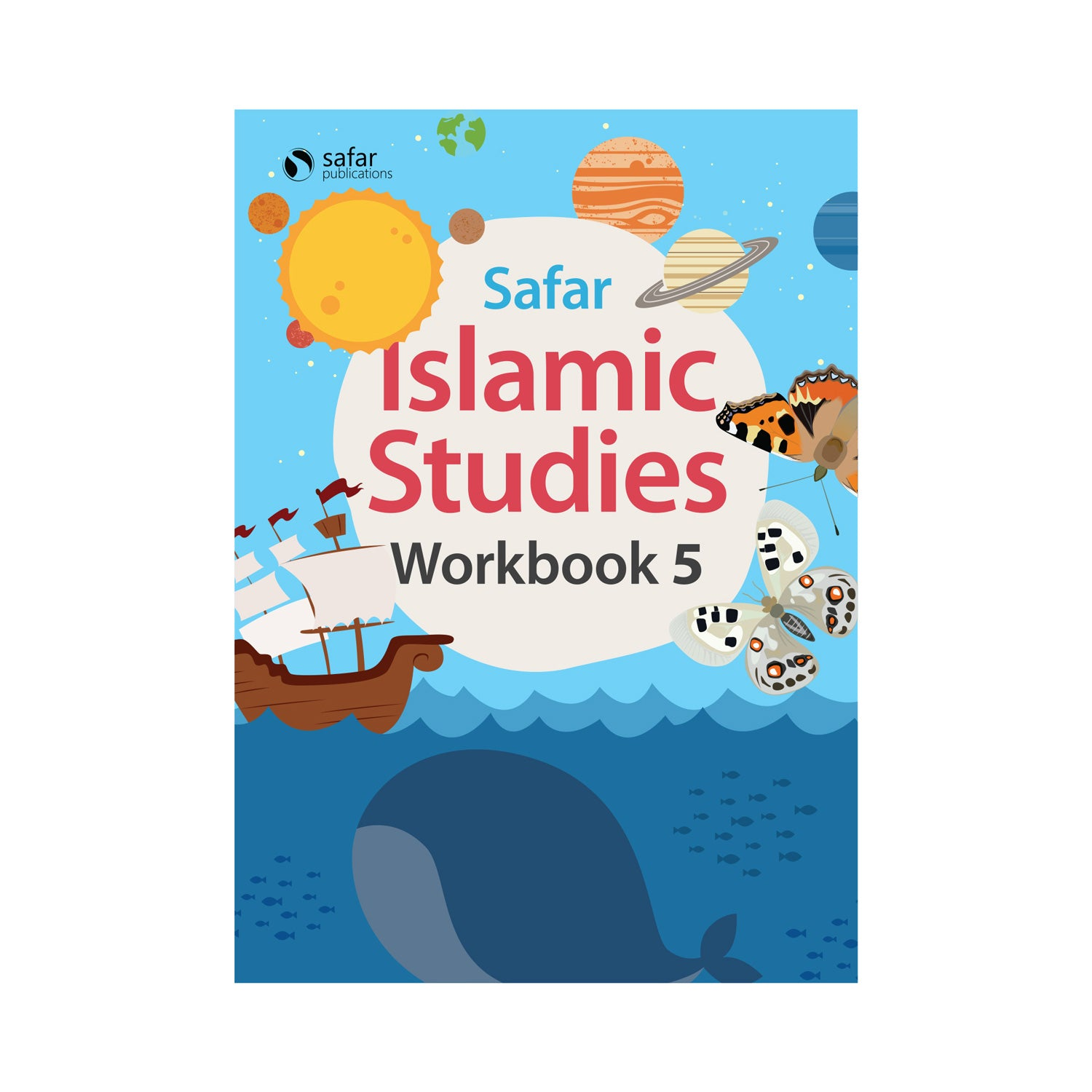 Islamic Studies: Workbook 5 – Learn about Islam Series by Safar