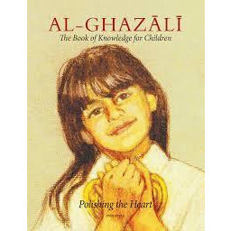 Al-Ghazali 1 - Book of Knowledge (Curriculum and Workbook) - Set 1