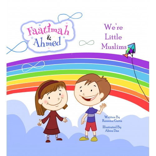 Faatimah and Ahmed : We're Little Muslims