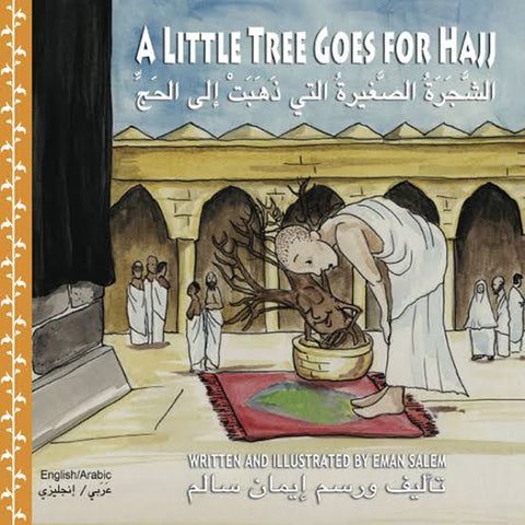 A Little Tree Goes For Hajj