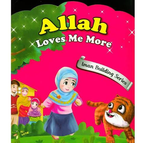 Iman Building Series: Allah Loves Me More