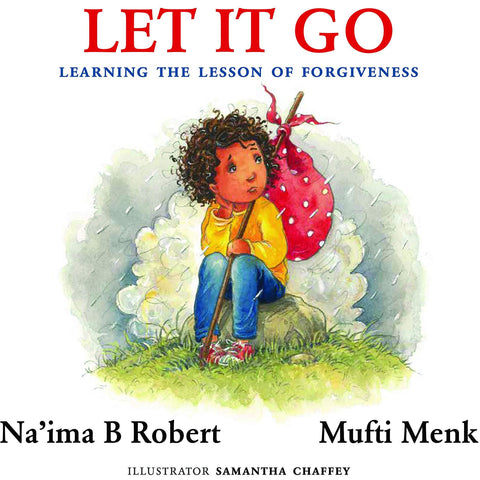 Let It Go: Learning the Lesson of Forgiveness