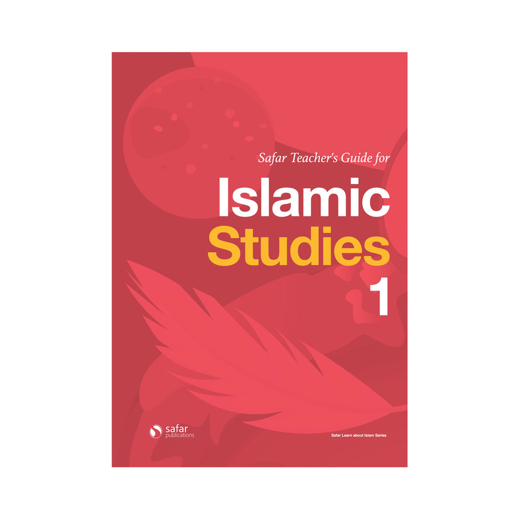 Safar Teacher's Guide for Islamic Studies – Book 1