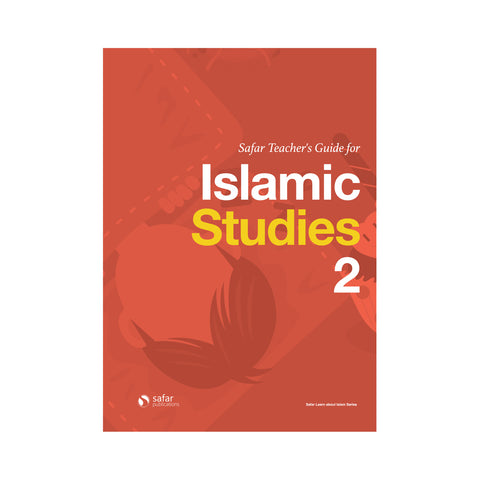 Safar Teacher's Guide for Islamic Studies – Book 2