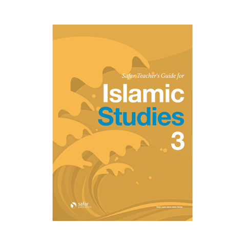 Safar Teacher's Guide for Islamic Studies – Book 3